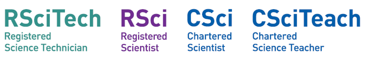 RSciTech (Registered Science Technician), RSci (Registered Scientist), CSci (Chartered Scientist), CSciTeach (Chartered Science Teacher)